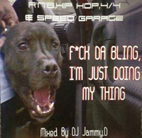 DJ Jammy.D - F*ck Da Bling, I`m Just Doing My Thing V1 Track 2